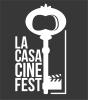 La Casa CINE FEST